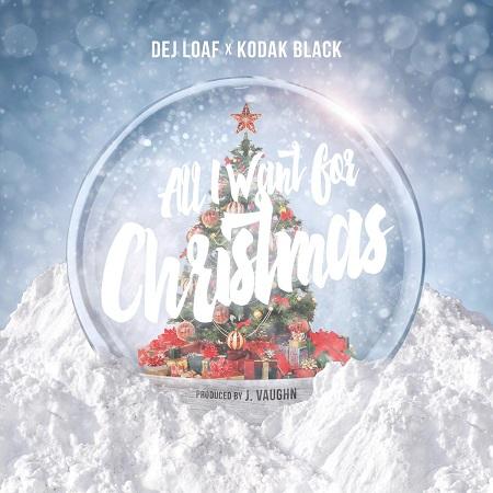 dej-loaf-ft-kodak-black-all-i-want-for-christmas