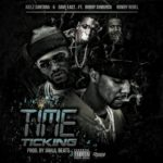 "Juelz Santana Ft. Bobby Shmurda, Rowdy Rebel & Dave East ""Time Ticking""."