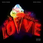 "New Music: Gucci Mane & Nicki Minaj ""Make Love""."