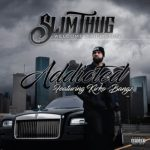 New Music: Kirko Bangz x Slim Thug-ADDICTED