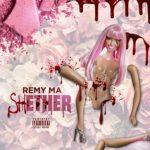 """New Music: Remy Ma """"Shether"""" (Nicki Minaj Diss)."""