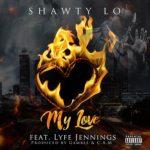 "New Music: Shawty Lo Feat Lyfe Jennings ""My Love""."