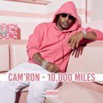 "New Music: Cam'ron ""10,000 Miles""."