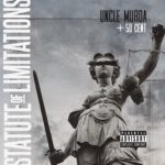 """New Music: Uncle Murda Ft. 50 Cent """"Statute Of Limitations""""."""