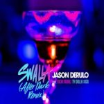 "Jason Derulo Ft. Nicki Minaj & Ty Dolla $ign ""Swalla' (After Dark Remix)."