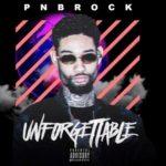 New Music: PnB Rock – Unforgettable (ReMix).