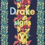 "New Music: Drake ""Signs""."