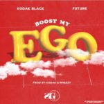 "New Music: Kodak Black FT Future ""Boost My Ego"" (PB2 OTW)"