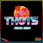 "New Music: Fabolous Ft. A Boogie ""Wild Thots"" (Remix)"