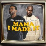 "New Music: Jim Jones Ft. Cam'ron ""Mama I Made It""."