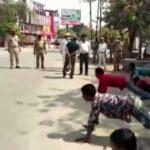 Indian Police Punish Lock Down Violators With Push-Ups