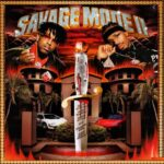 Listen: 21 savage & Metro Boomin – Savage Mode 2 (Album).
