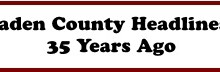 Bladen County Headlines... 35 Years Ago