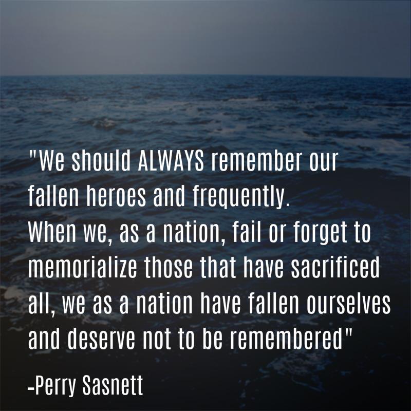 Perry Sasnett Memorial Day Quote