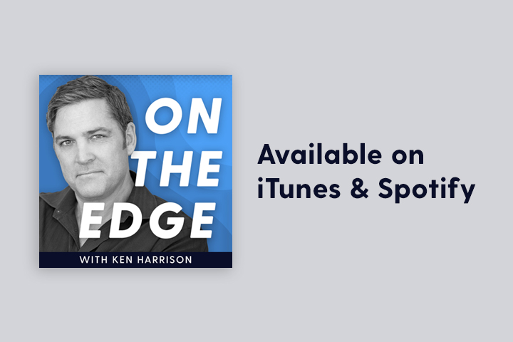 Promise Keepers' Chairman Launches 'On the Edge with Ken Harrison' Podcast to Focus on Current Events, Faith, Family, and Fatherhood through a Biblical Lens