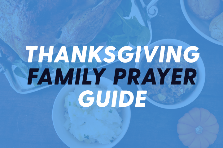 Free Printable: Thanksgiving Family Prayer Guide