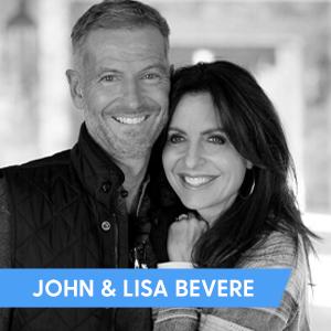 John & Lisa Bevere