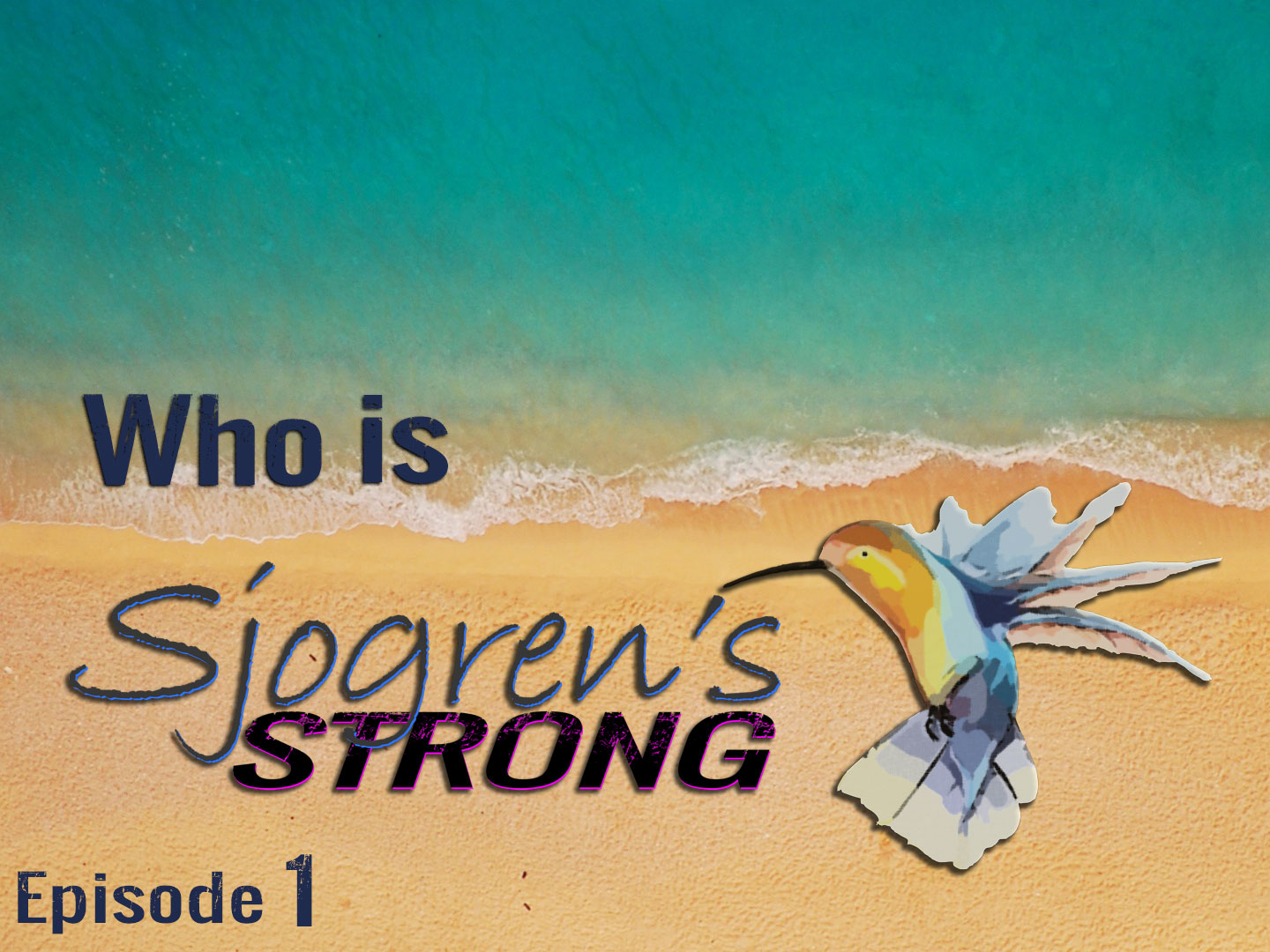 Episode #1, Who is Sjogren's Strong