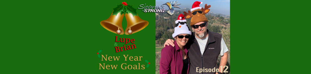 Sjogren's Strong, episode 12 post banner. New Year, New Goals