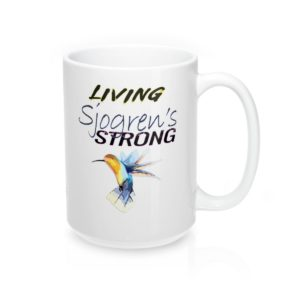 "11 or 15 oz. Mug, ""Living"" Sjogren's Strong, White Ceramic"