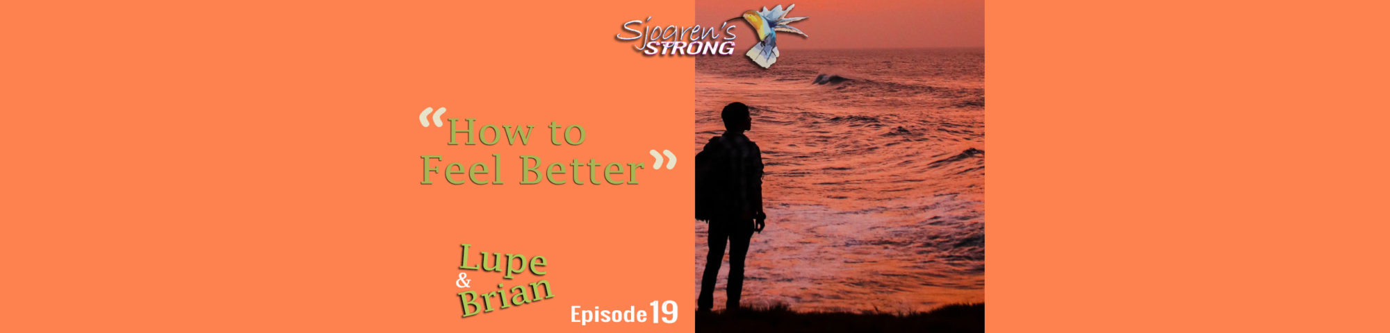 Sjogren's Strong episode 20 How to feel better