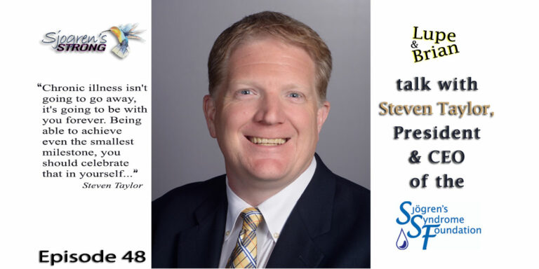 Steven Taylor, President & CEO of the Sjogren's Syndrome Foundation