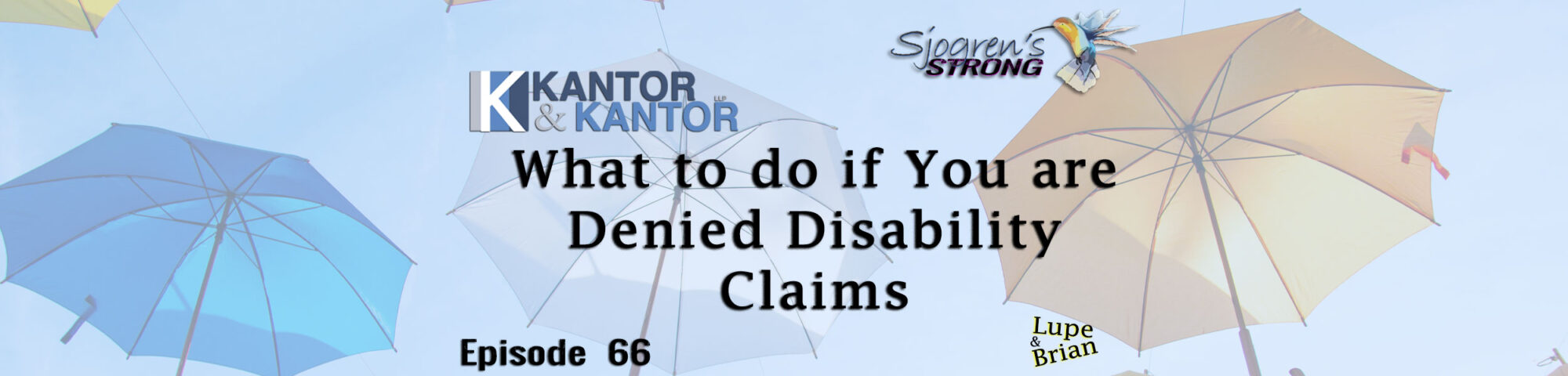 What to do if You are Denied Disability Claims, Episode 66 of Sjogrens Strong