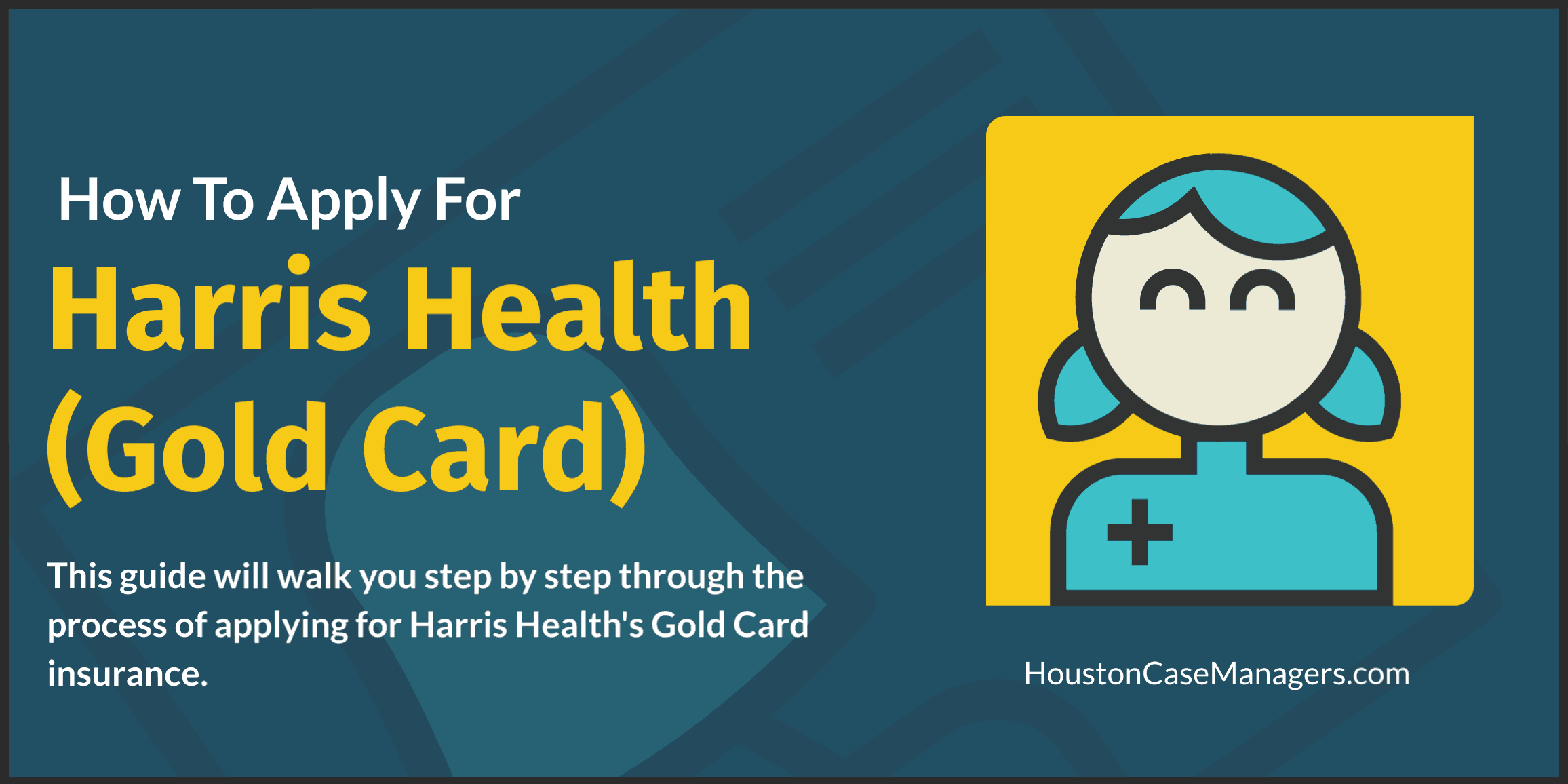 How To Apply For Harris Health (Gold Card)