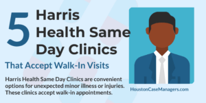 Harris Health Same Day Clinics