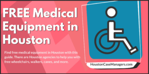 FREE Medical Equipment in Houston