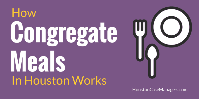 congregate meals in houston