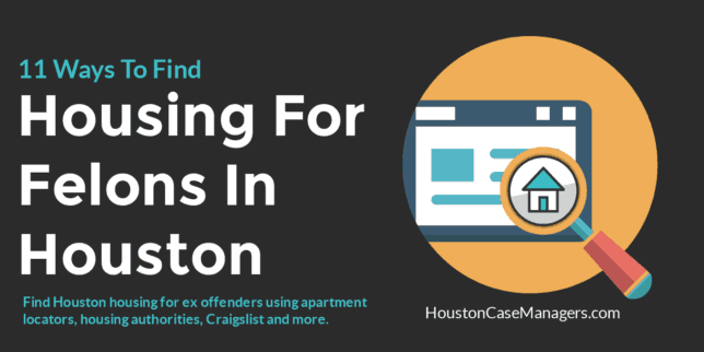 11 Ways To Find Housing For Felons In Houston | Apartments