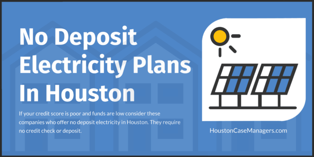 no deposit electricity houston