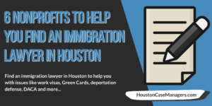 immigration lawyer houston