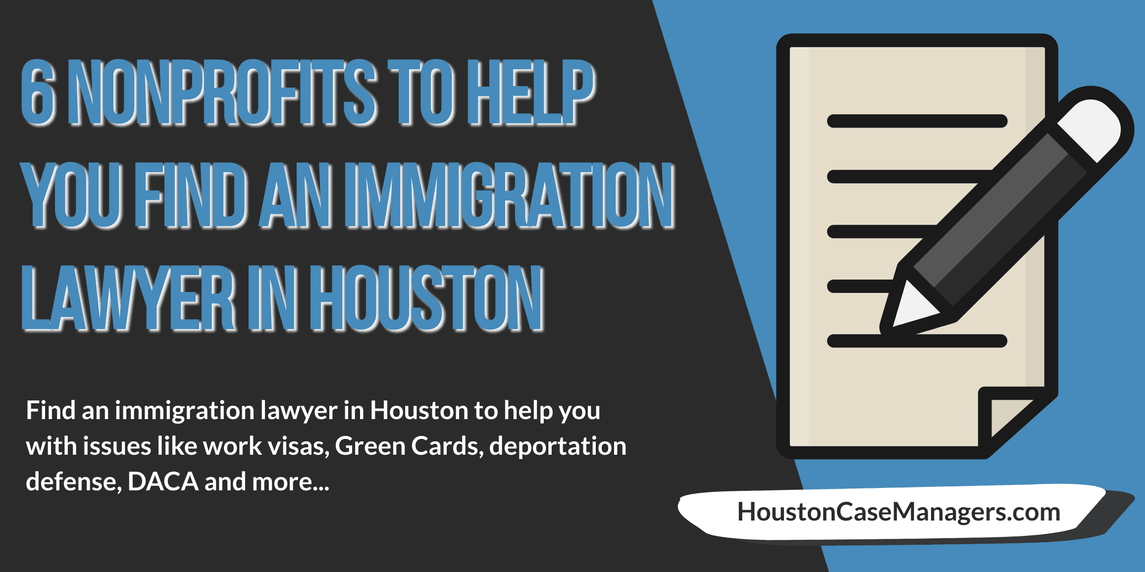 Immigration Lawyer In Houston: 6 Nonprofits To Help You With Legal Problems