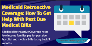 Medicaid Retroactive Coverage