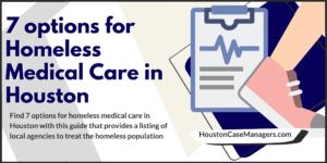 homeless medical care in houston