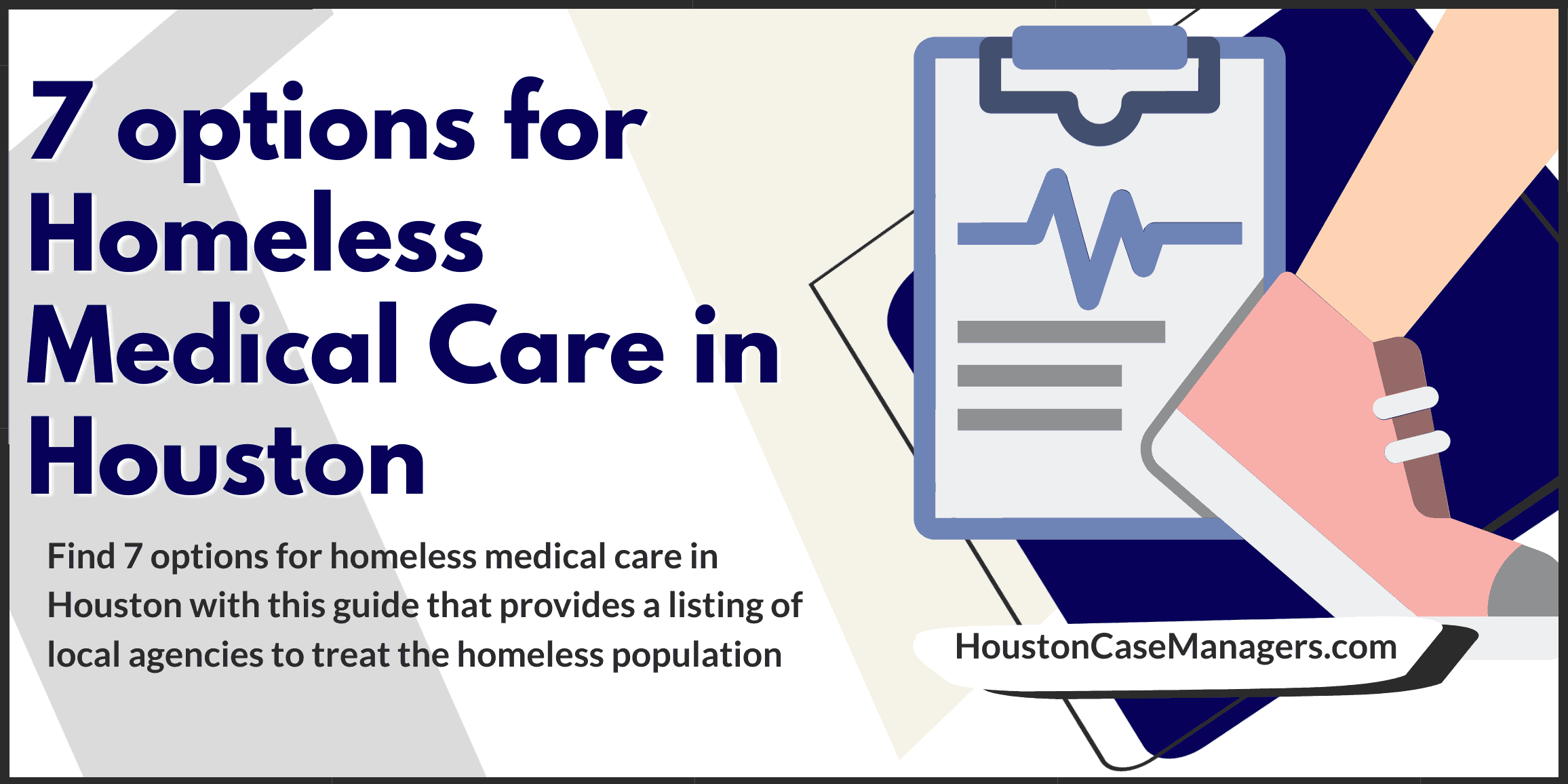 7 options for Homeless Medical Care in Houston