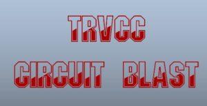 Circuit Blast @ TRVCC Dayton