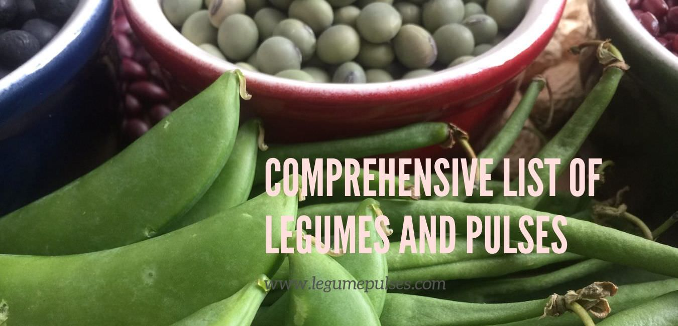 Comprehensive list of legumes and pulses
