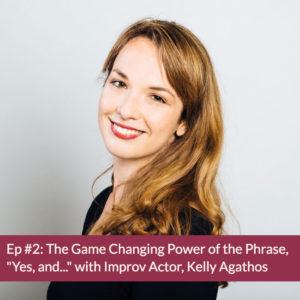 Episode 2 Kelly Agathos