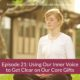 Ep 21 Using Our Inner Voice to Get Crystal Clear On Our Core Gifts