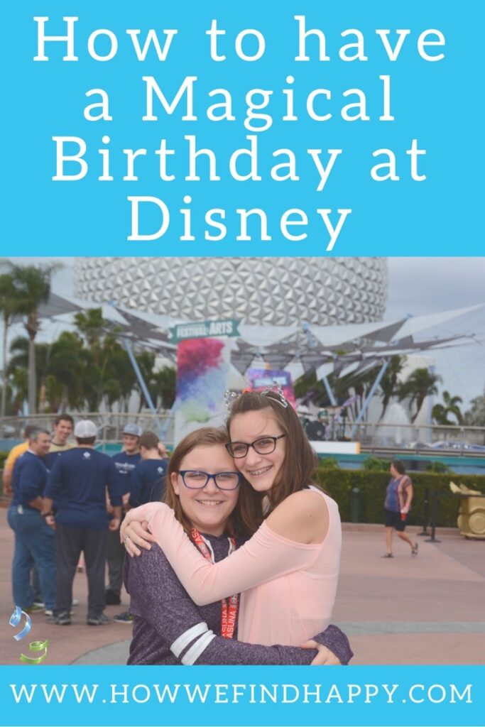 Teen sisters celebrating a magical birthday at Disney hugging in front of Epcot pinterest graphic
