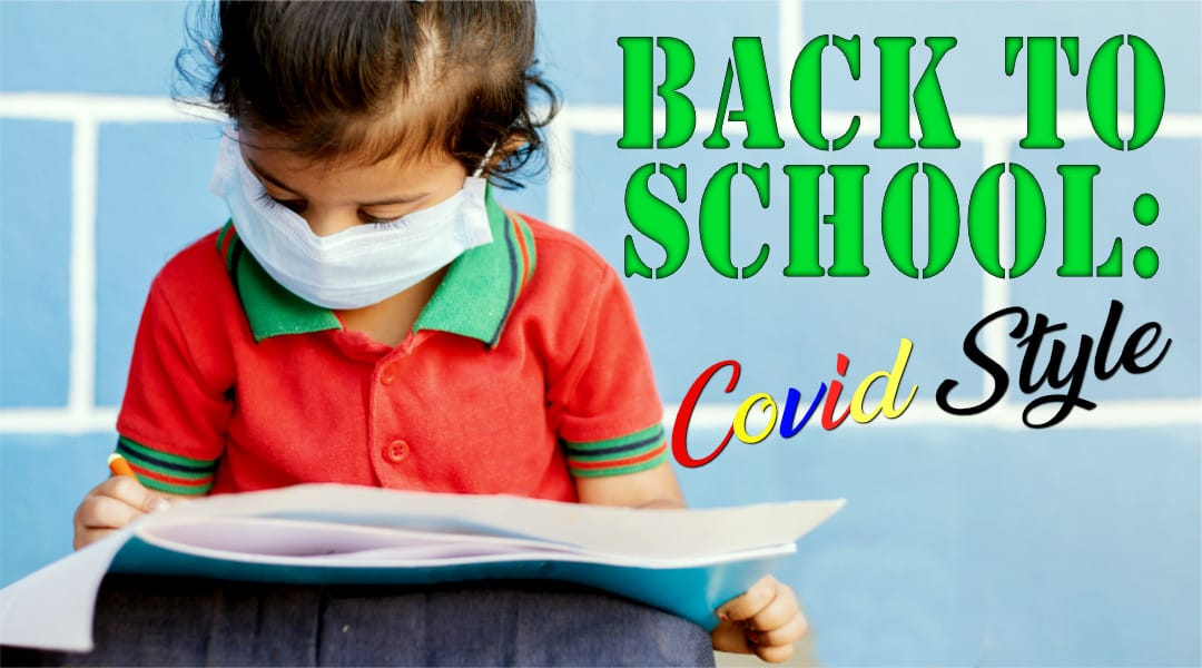Back to School: Covid Style