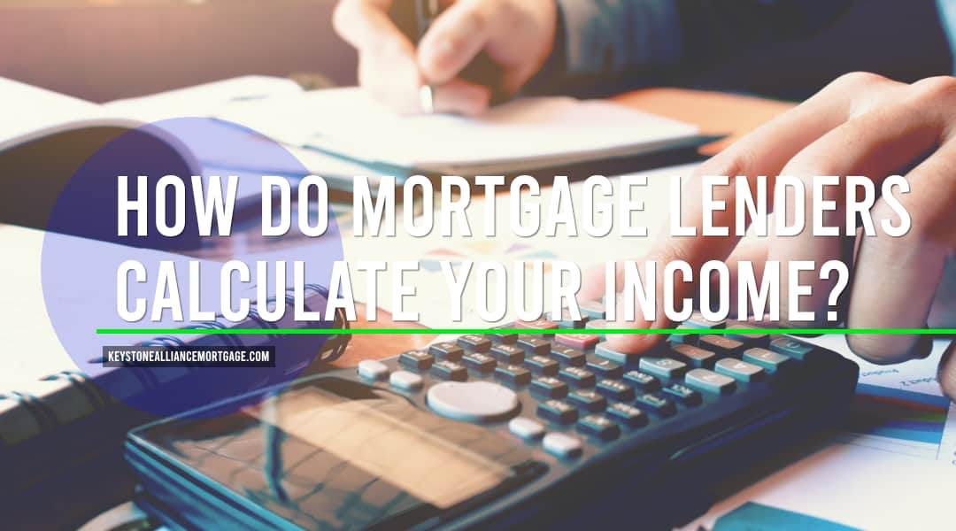 How do mortgage lenders calculate income