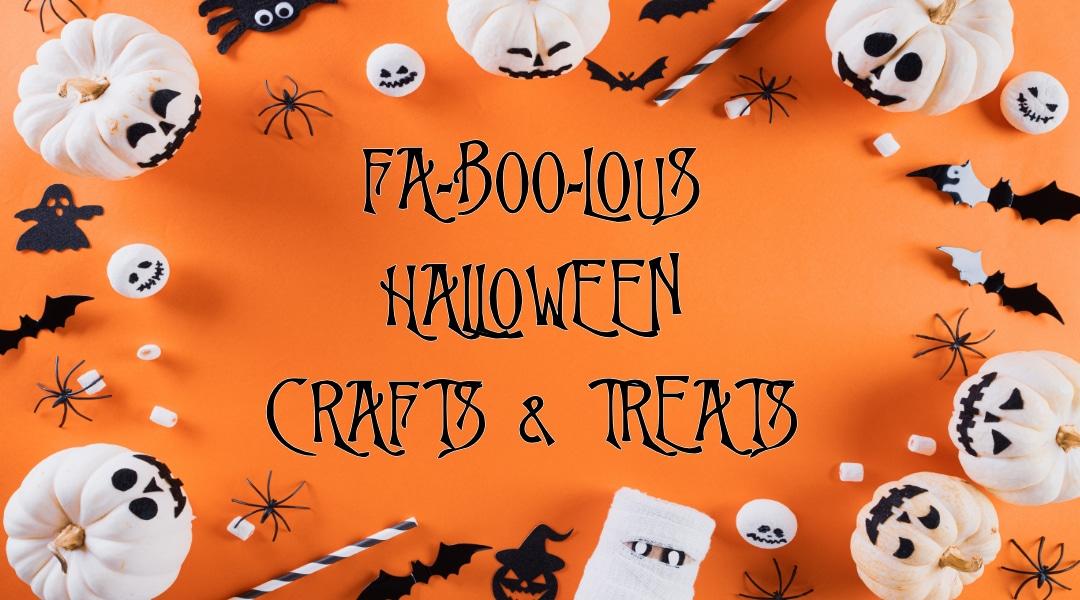 HALLOWEEN crafts and treats