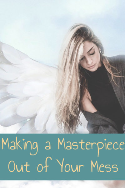 Making a Masterpiece out of Your Mess