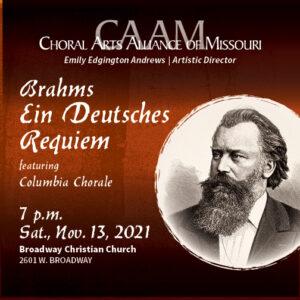 """Columbia Chorale Presents """"Ein Deutsches Requiem"""" by Brahms"""