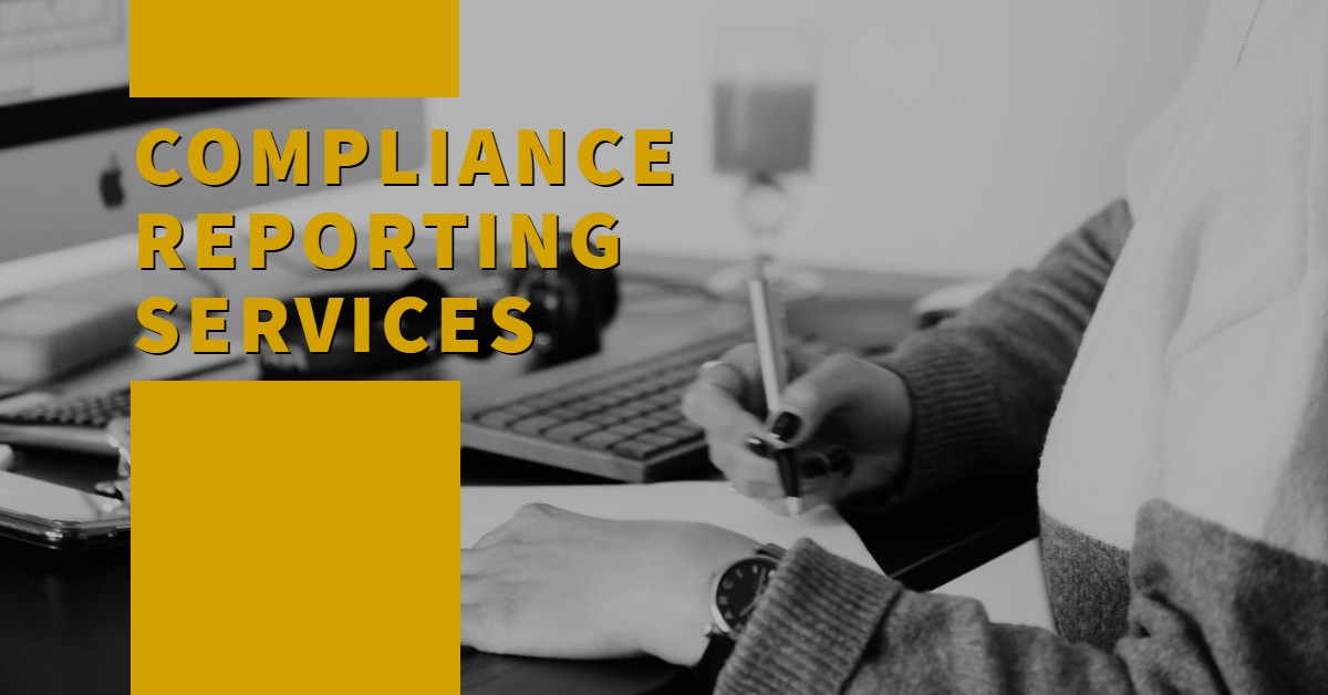 comliance reporting services