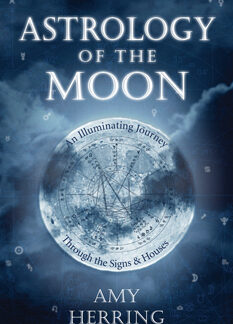 Astrology of the Moon by Amy Herring
